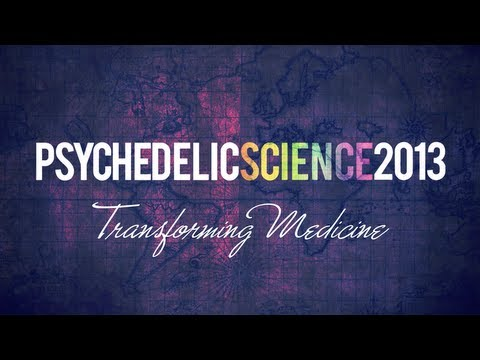Transforming Medicine: Psychedelic Science 2013 Mini-Documentary